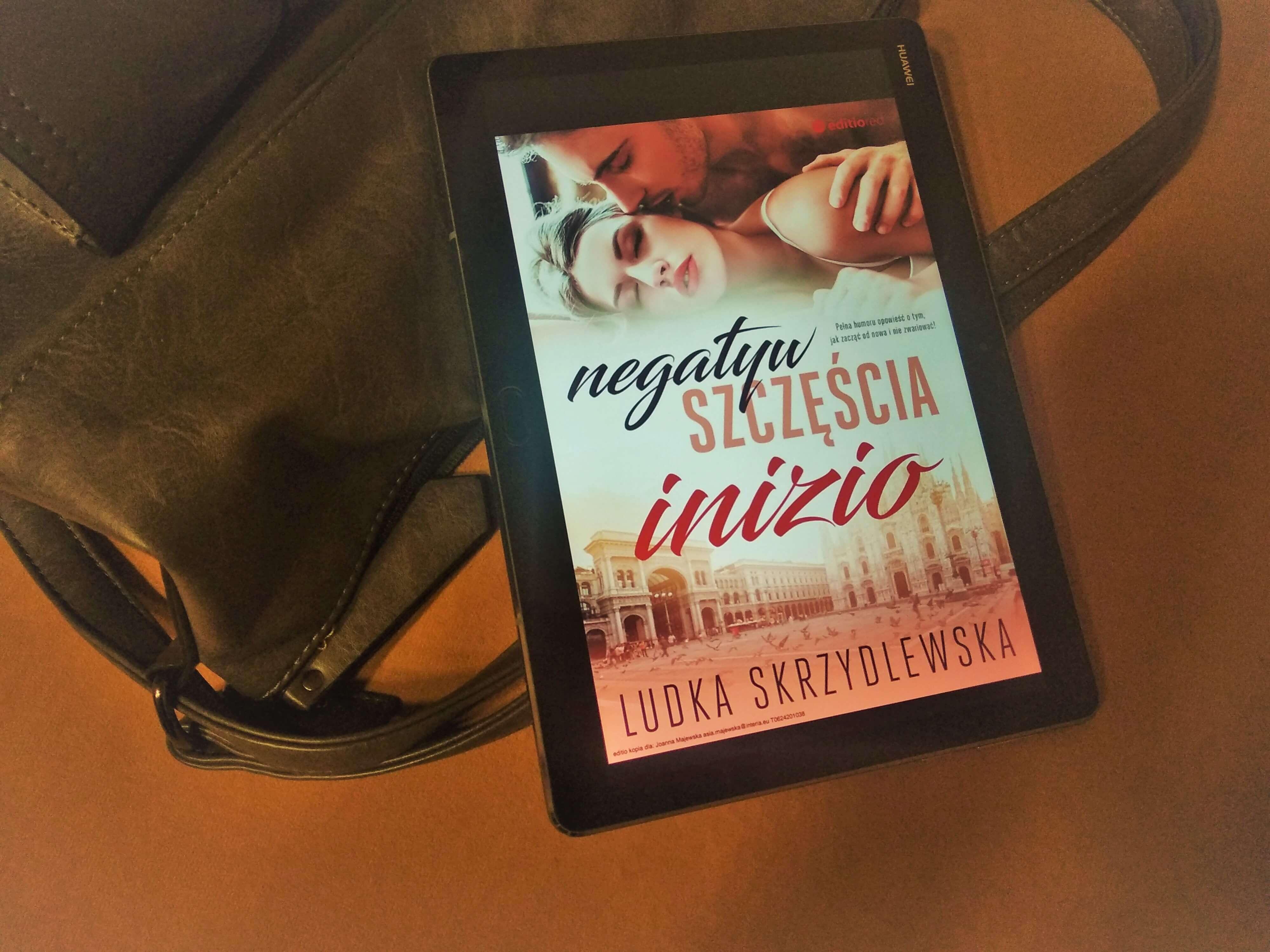 """Ludka Skrzydlewska """"Negatyw Szczęścia. Inizio"""" (część I) – recenzja"""