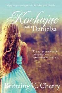 Cztery książki - Kochając pana Danielsa