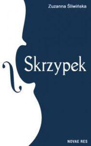 Skrzypek - Zuzanna Śliwińska