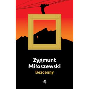 Bezcenny, Zygmunt Miłoszewski