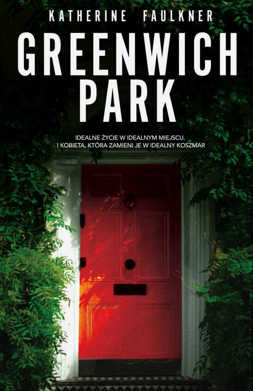 """Greenwich Park"" - zapowiedź debiutu Katherine Faulkner"