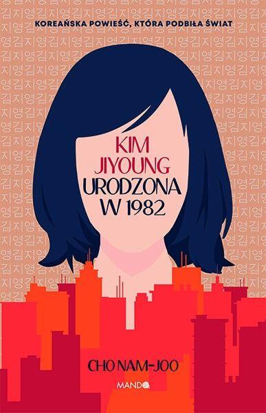 Kim Jiyoung. Urodzona w 1982