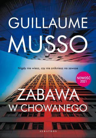 Zabawa w chowanego - Guillaume Musso recenzja