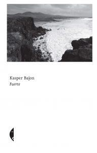 "Kasper Bajon, ""Fuerte"", wyd. Czarne"